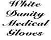 WHITE MEDICAL GLOVES