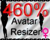 *M* Avatar Scaler 460%