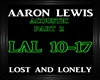 Aaron Lewis~Lost&Lonely2
