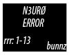 N3URØ- ERROR