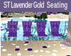 ST LAVENDER GOLD SEATING