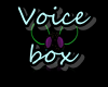 HE Voice Box