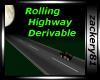 Rolling Highway Derivabl
