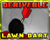 ~R Lawn Dart in Head