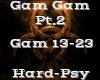 Gam Gam Pt.2 -HardPsy-