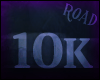 [Road]10k Support