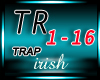 [IR] *Trap* Trap Life