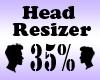 Head Resizer 35%