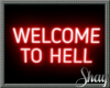 Welcome To Hell Neon Sig
