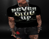 Mens never give up shirt