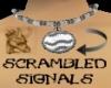 [M] Scrambled Signals