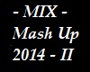 Mix Mash Up - music