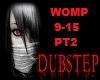 WOMPA DUB REMIX PT2