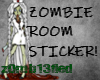 Zombie Room Sticker