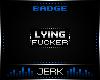 J  Liar [BADGE]