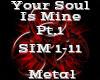 Your Soul Is Mine Pt.1
