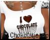 I love Chokolate