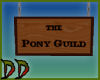 Pony Guild Sign