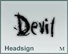 Headsign Devil
