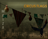 CIRCUS OLD FLAGS .