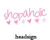 Shopaholic Sign