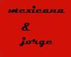 mexicana & jorge