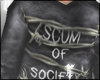 Scum of society