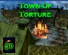 Town Of Torture