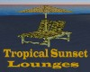 Tropical Sunset Lounges