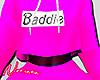 BADDIE pink